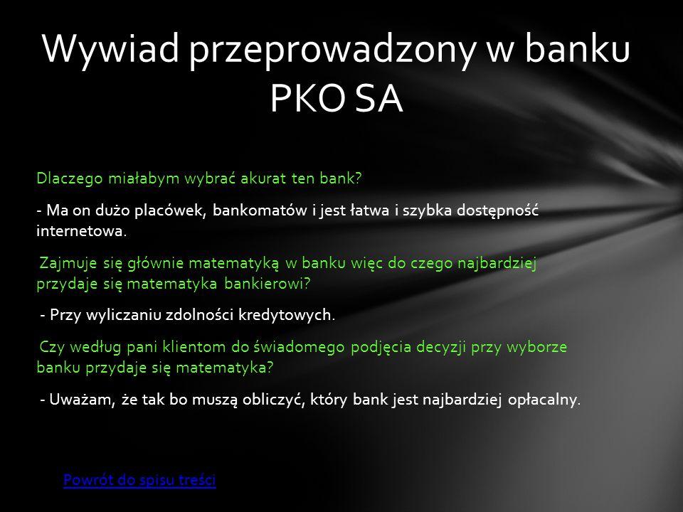 Wywiad przeprowadzony w banku PKO SA