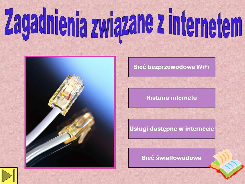 Sieć bezprzewodowa WiFi Usługi dostępne w internecie
