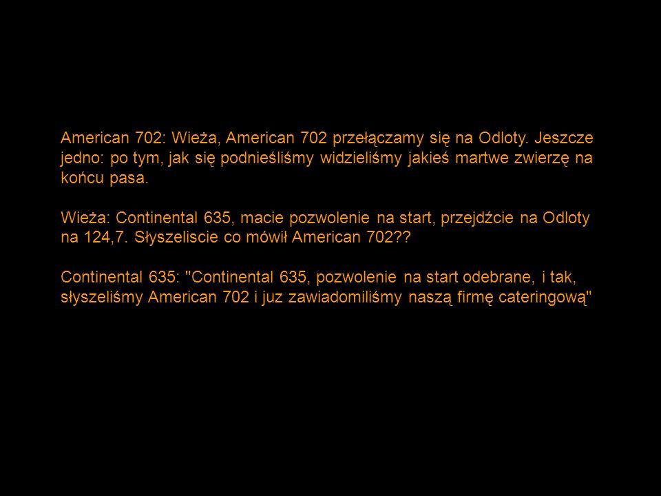 American 702: Wieża, American 702 przełączamy się na Odloty