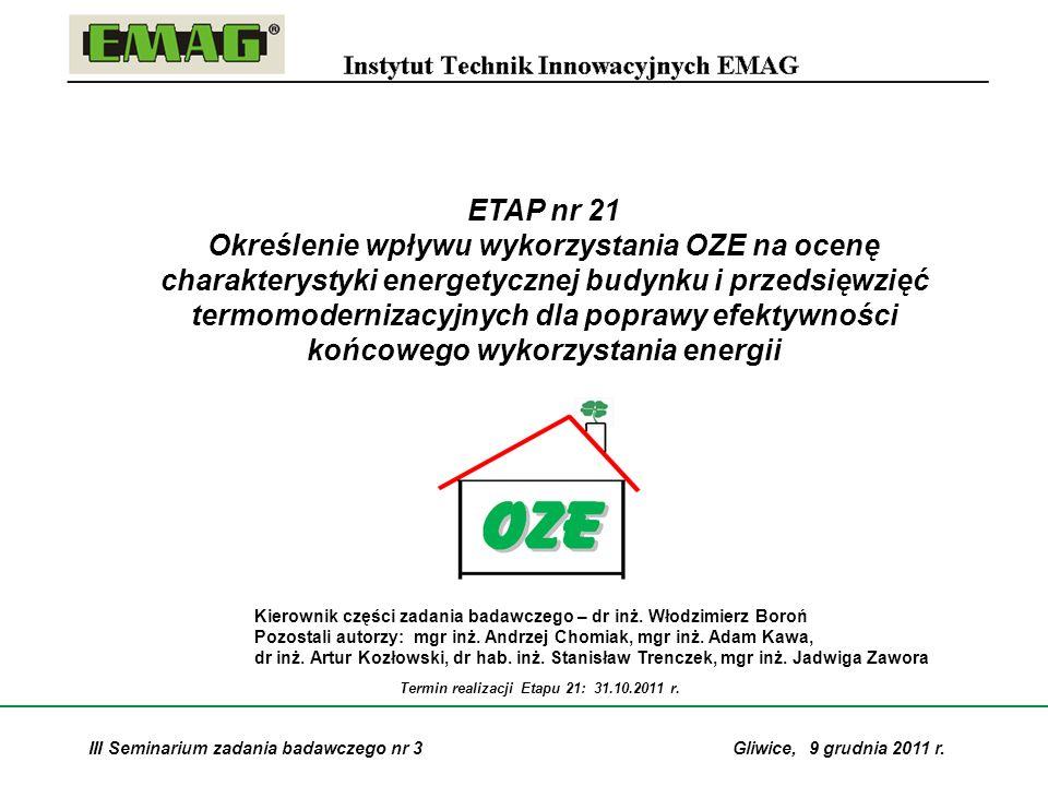 Termin realizacji Etapu 21: 31.10.2011 r.