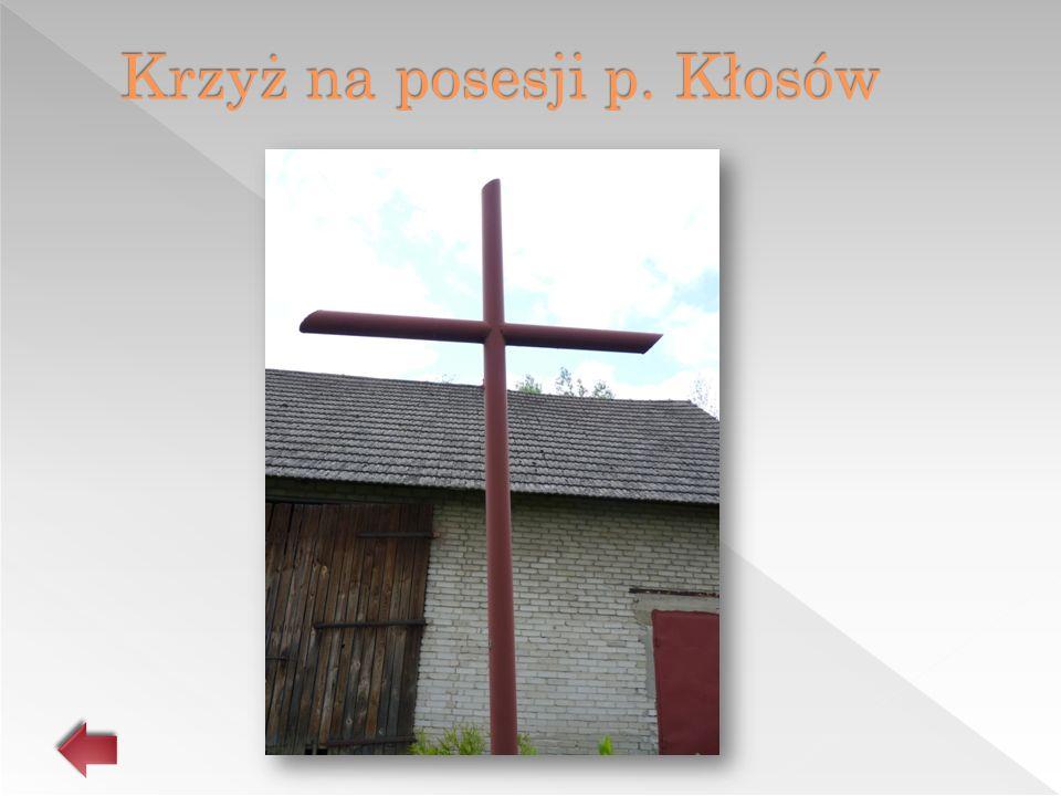 Krzyż na posesji p. Kłosów