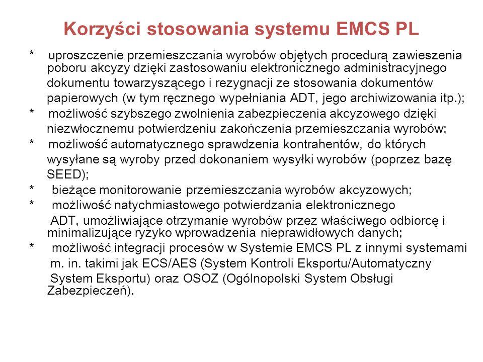 Korzyści stosowania systemu EMCS PL