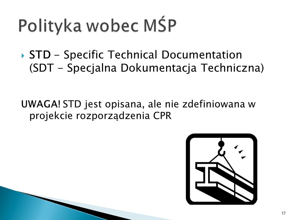 Polityka wobec MŚPSTD - Specific Technical Documentation (SDT - Specjalna Dokumentacja Techniczna)