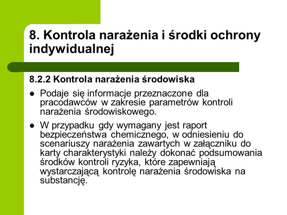 8. Kontrola narażenia i środki ochrony indywidualnej