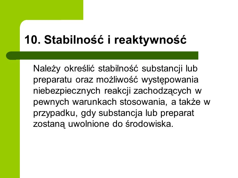 10. Stabilność i reaktywność