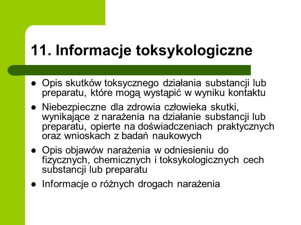 11. Informacje toksykologiczne