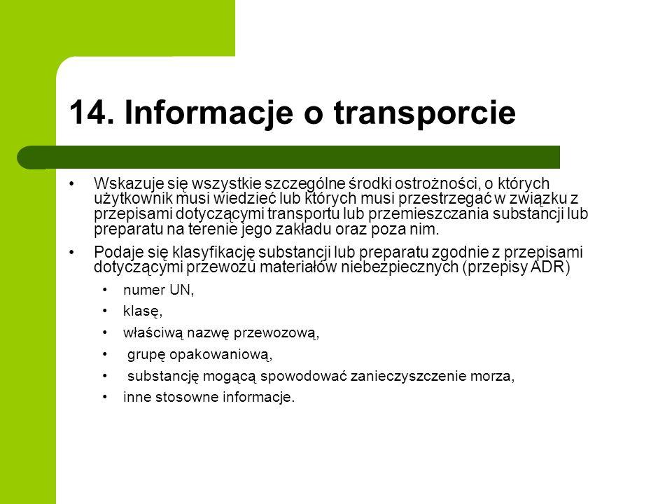 14. Informacje o transporcie