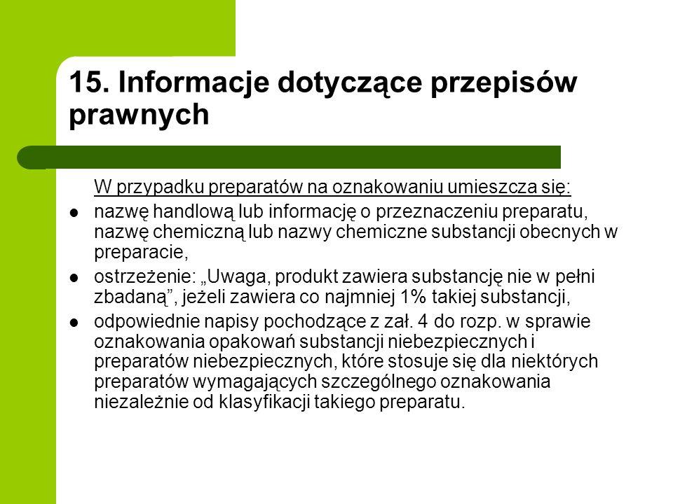 15. Informacje dotyczące przepisów prawnych