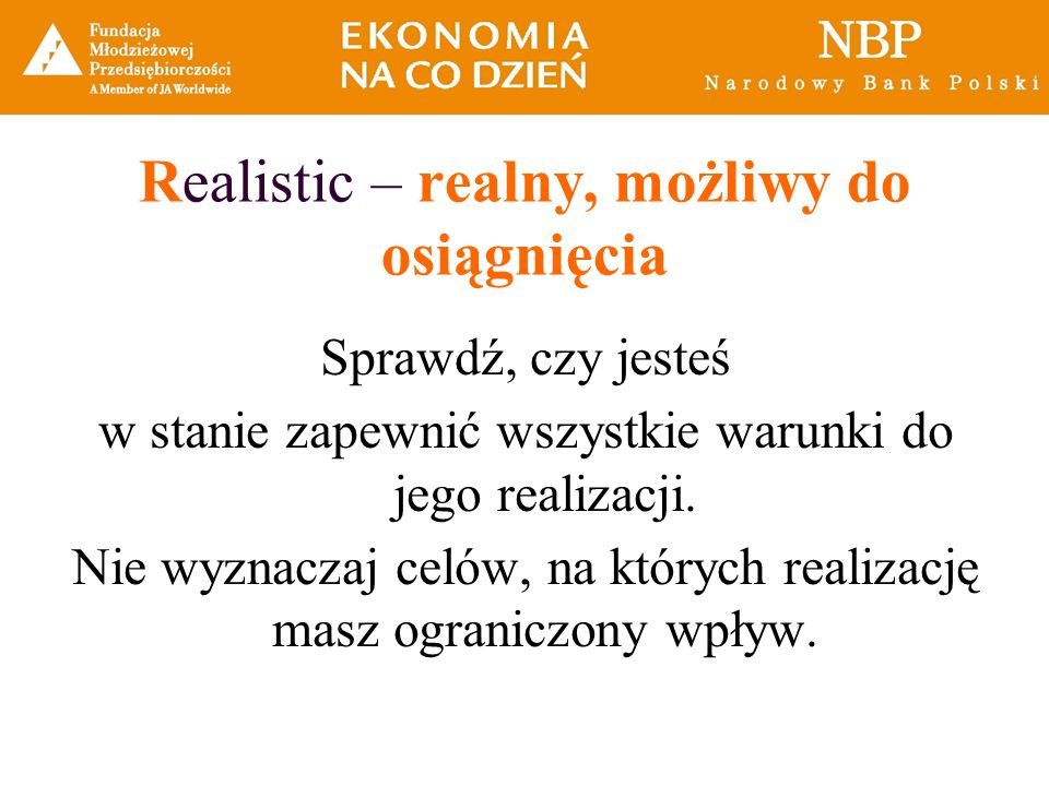 Realistic – realny, możliwy do osiągnięcia