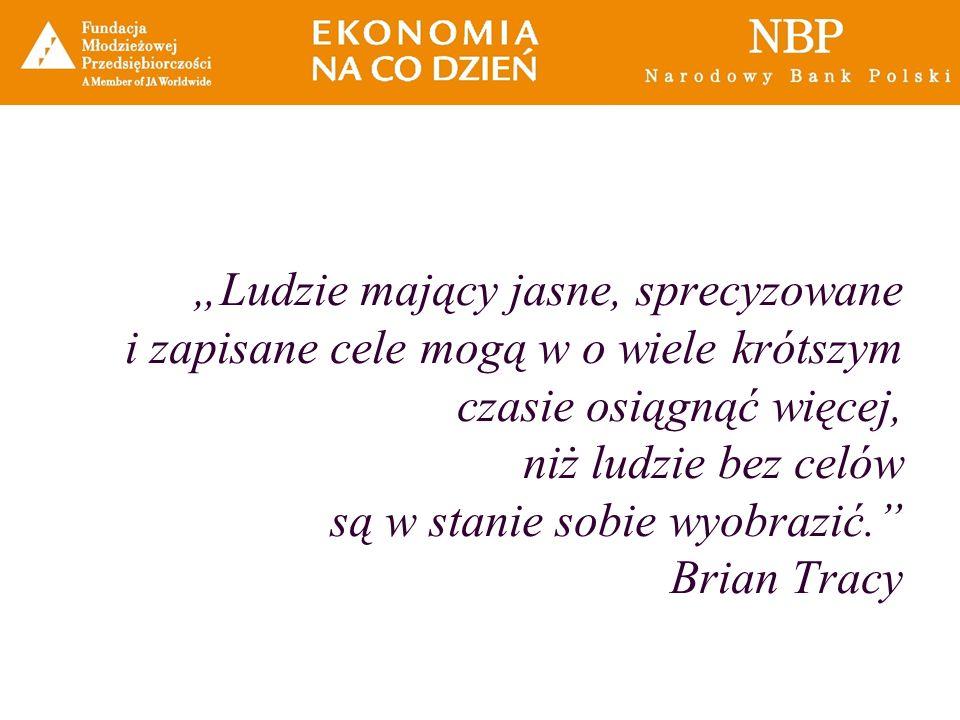"""""""Ludzie mający jasne, sprecyzowane i zapisane cele mogą w o wiele krótszym czasie osiągnąć więcej, niż ludzie bez celów są w stanie sobie wyobrazić. Brian Tracy"""