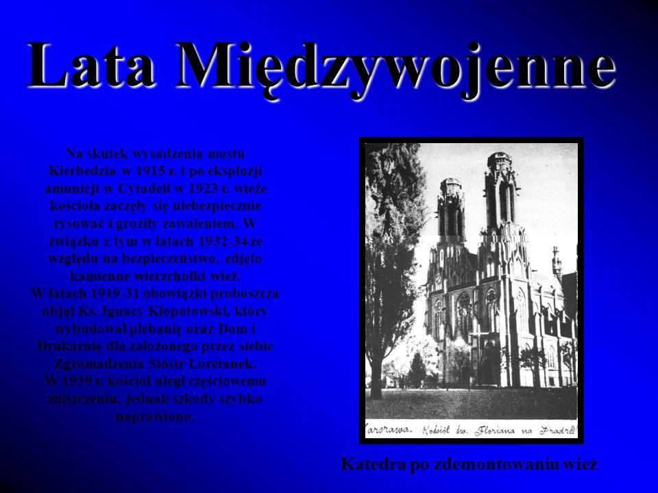Lata Międzywojenne Katedra po zdemontowaniu wież