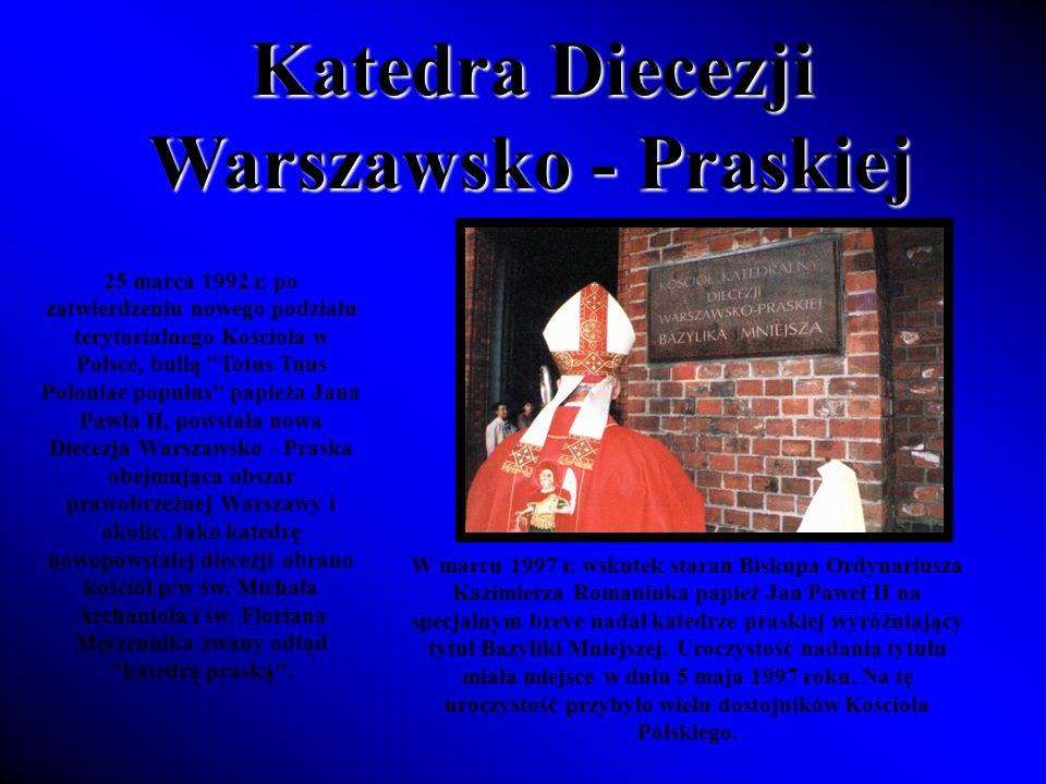Katedra Diecezji Warszawsko - Praskiej