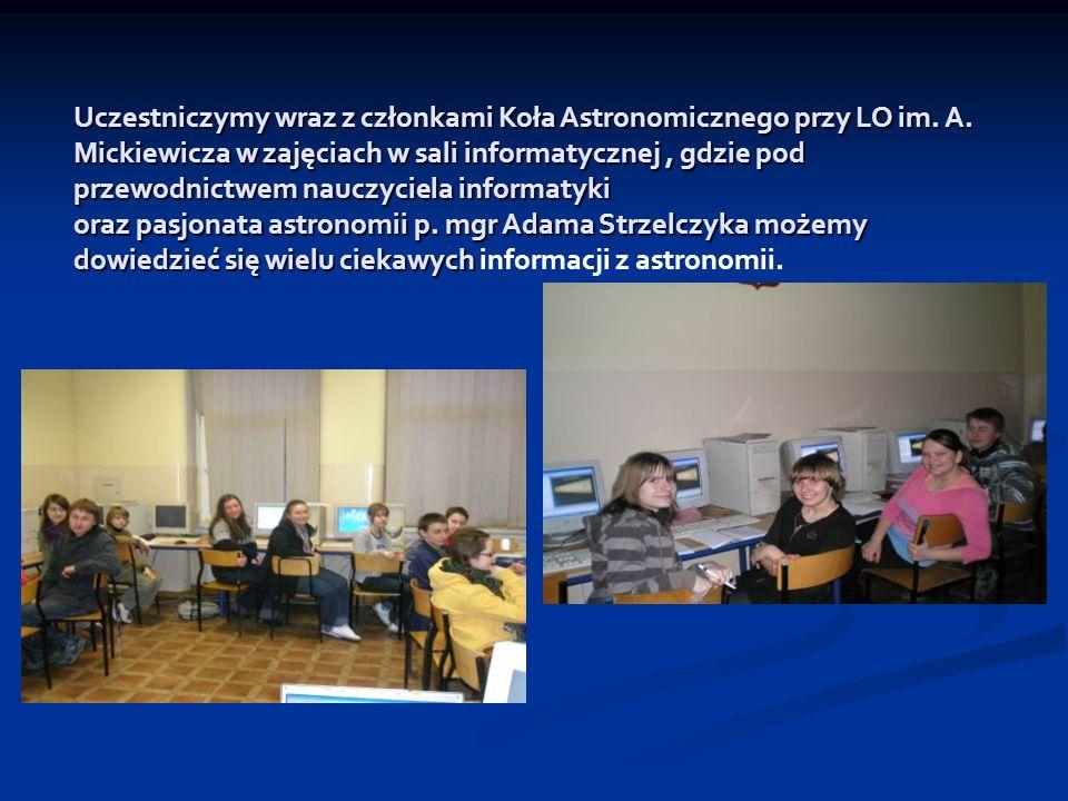 Uczestniczymy wraz z członkami Koła Astronomicznego przy LO im. A