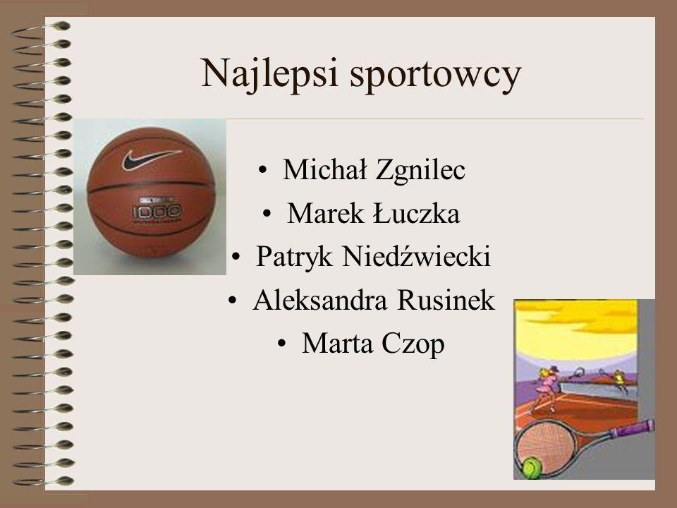 Najlepsi sportowcy Michał Zgnilec Marek Łuczka Patryk Niedźwiecki
