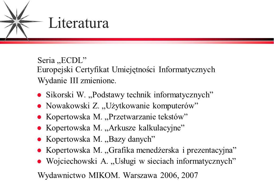 """Literatura Seria """"ECDL Europejski Certyfikat Umiejętności Informatycznych. Wydanie III zmienione."""