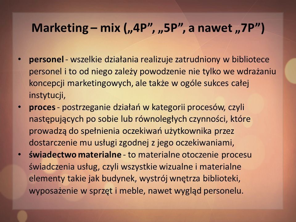 "Marketing – mix (""4P , ""5P , a nawet ""7P )"