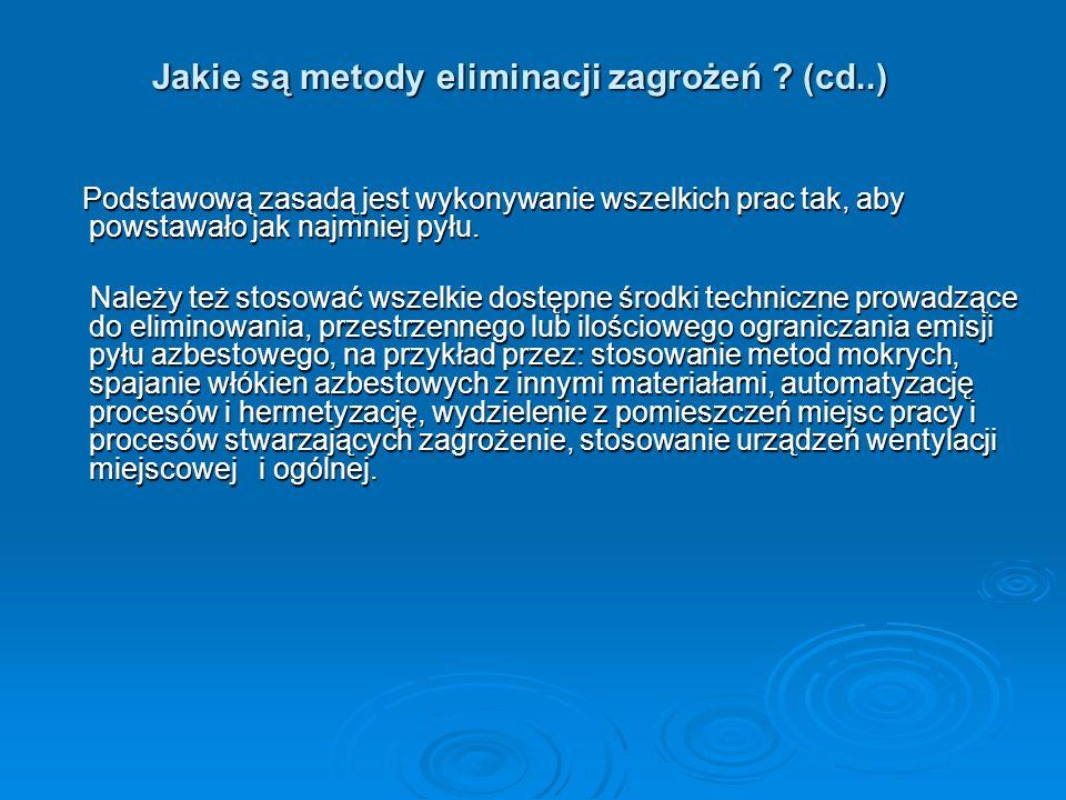 Jakie są metody eliminacji zagrożeń (cd..)