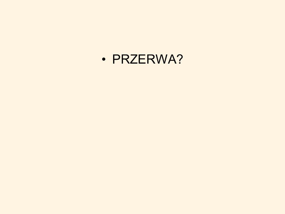 PRZERWA