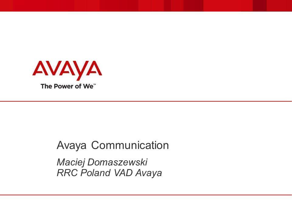 Maciej Domaszewski RRC Poland VAD Avaya
