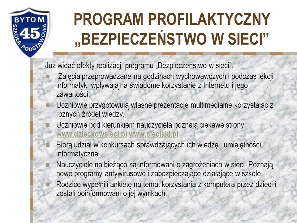 """PROGRAM PROFILAKTYCZNY """"BEZPIECZEŃSTWO W SIECI"""
