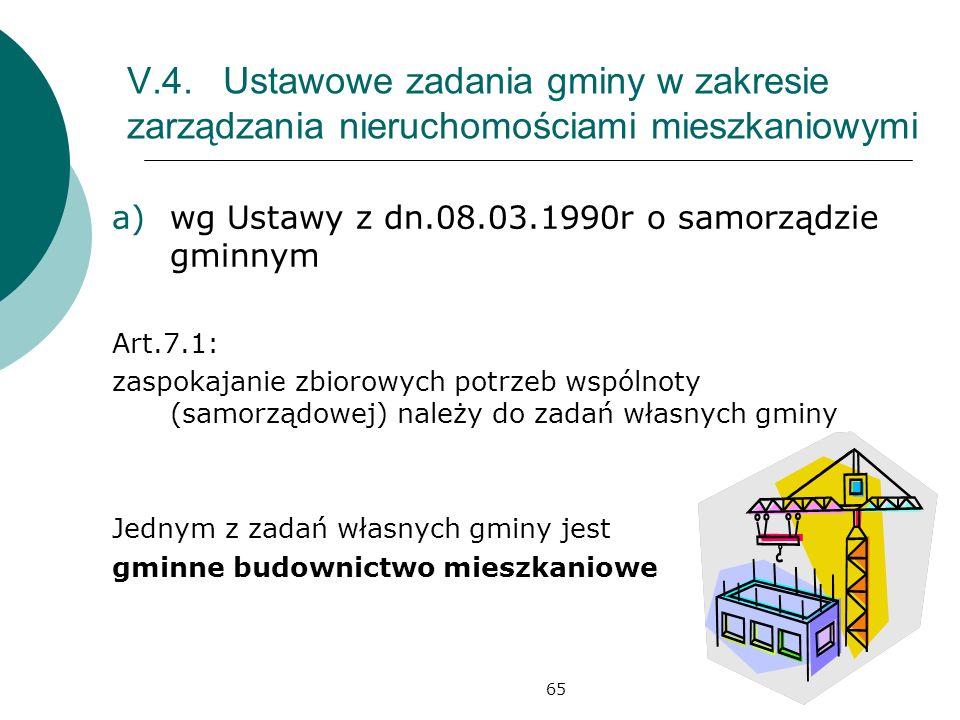 V.4. Ustawowe zadania gminy w zakresie zarządzania nieruchomościami mieszkaniowymi