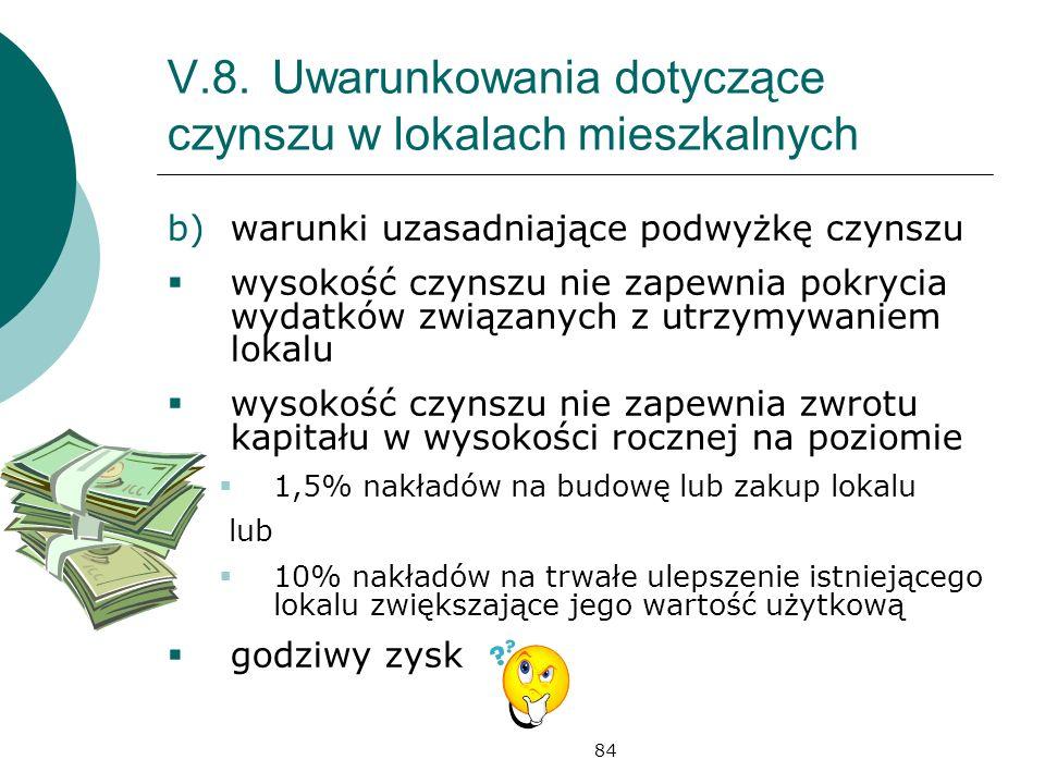 V.8. Uwarunkowania dotyczące czynszu w lokalach mieszkalnych