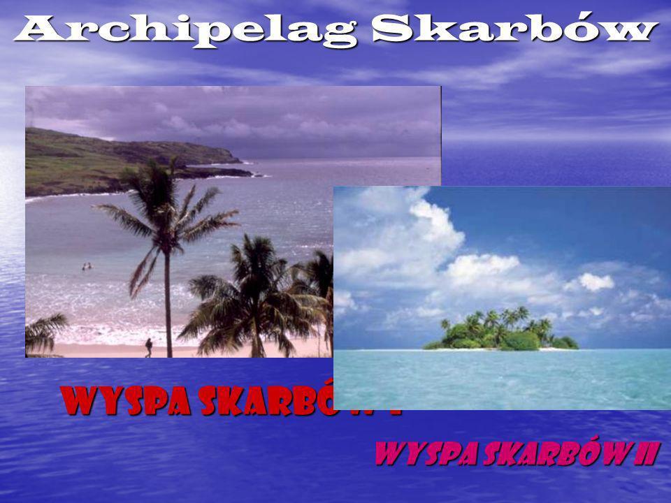 Archipelag Skarbów Wyspa Skarbów I Wyspa Skarbów II