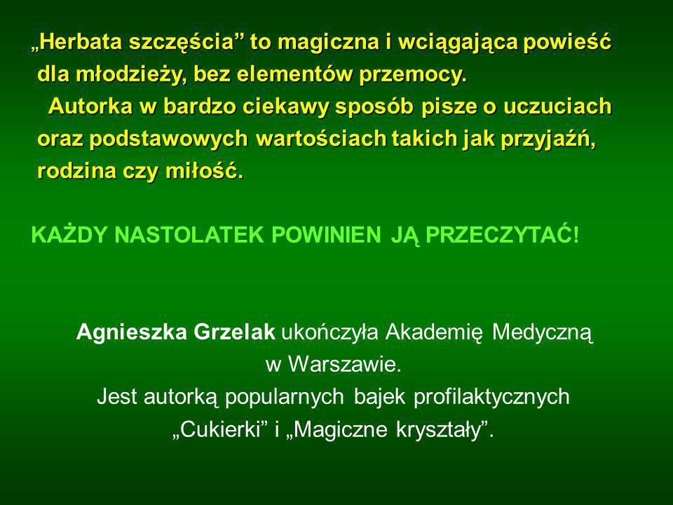 Agnieszka Grzelak ukończyła Akademię Medyczną w Warszawie.