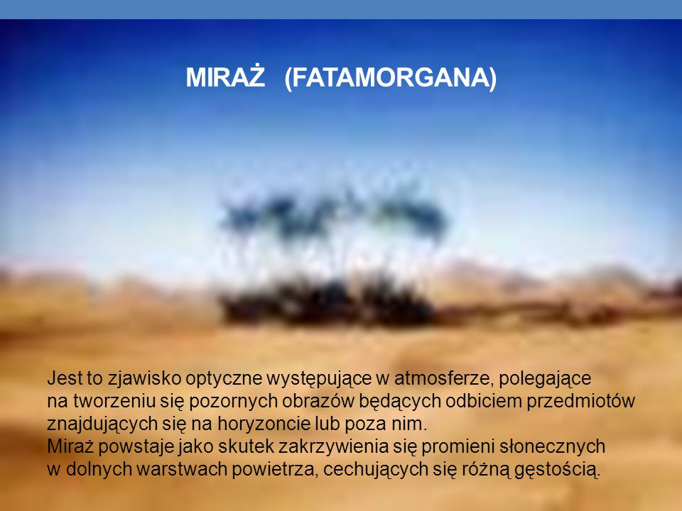MIRAŻ (FATAMORGANA)