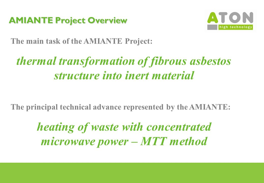 AMIANTE Project Overview