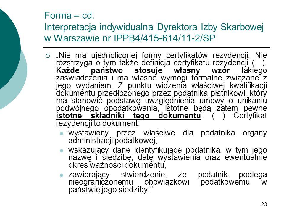 Forma – cd. Interpretacja indywidualna Dyrektora Izby Skarbowej w Warszawie nr IPPB4/415-614/11-2/SP