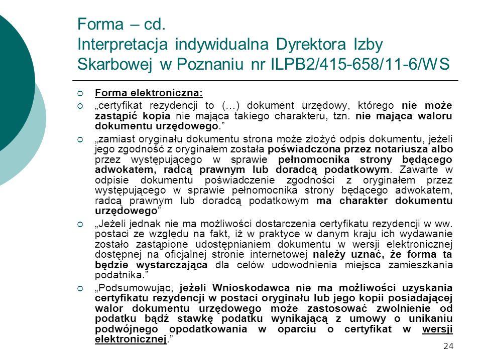 Forma – cd. Interpretacja indywidualna Dyrektora Izby Skarbowej w Poznaniu nr ILPB2/415-658/11-6/WS