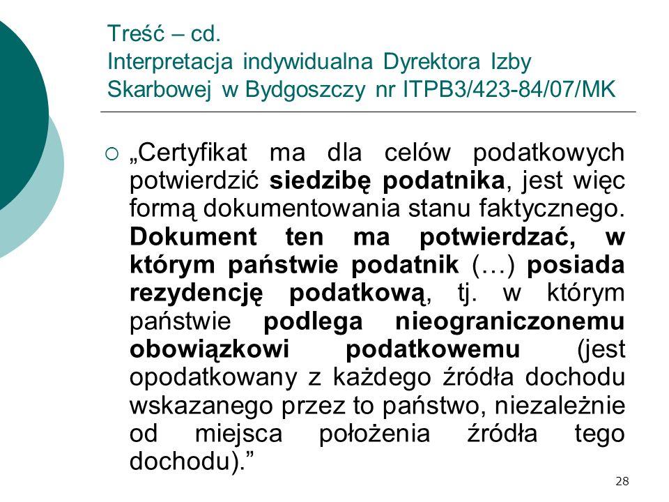 Treść – cd. Interpretacja indywidualna Dyrektora Izby Skarbowej w Bydgoszczy nr ITPB3/423-84/07/MK