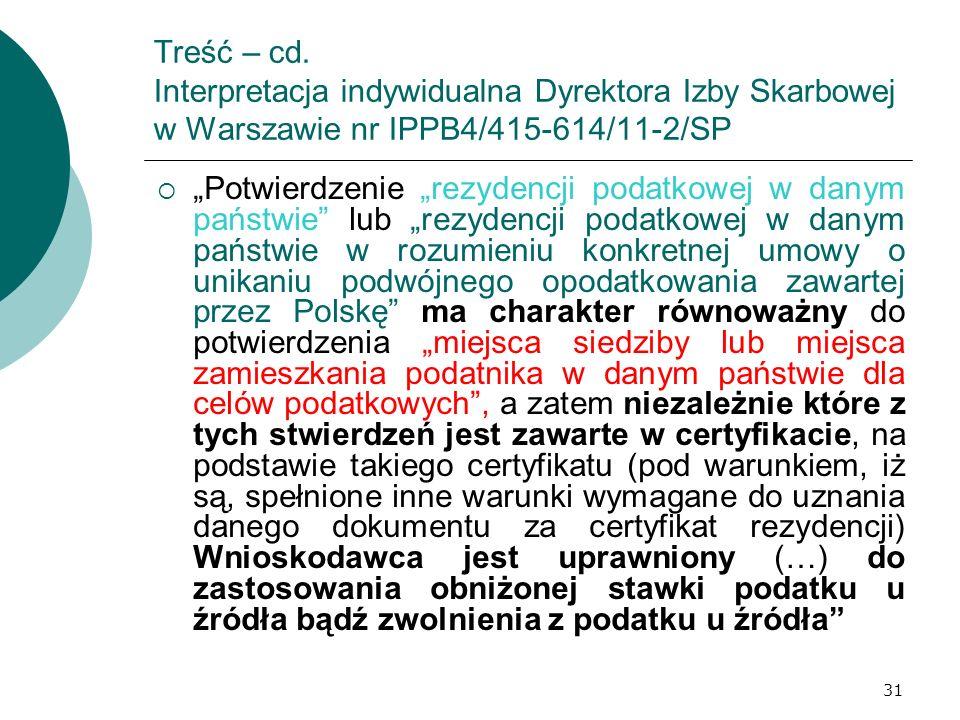 Treść – cd. Interpretacja indywidualna Dyrektora Izby Skarbowej w Warszawie nr IPPB4/415-614/11-2/SP