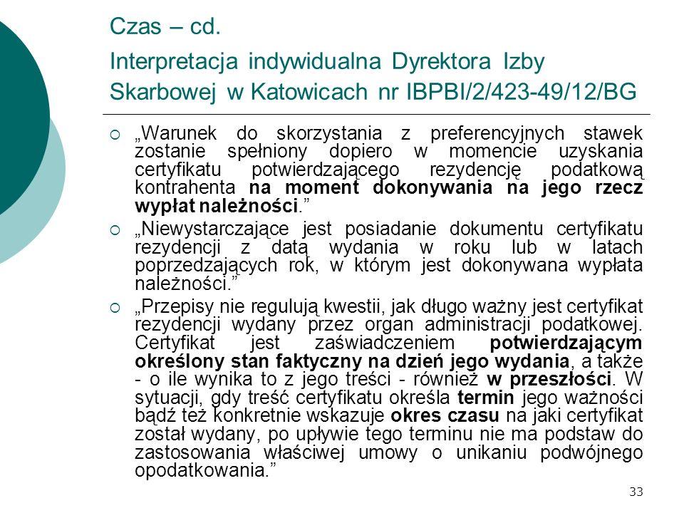 Czas – cd. Interpretacja indywidualna Dyrektora Izby Skarbowej w Katowicach nr IBPBI/2/423-49/12/BG
