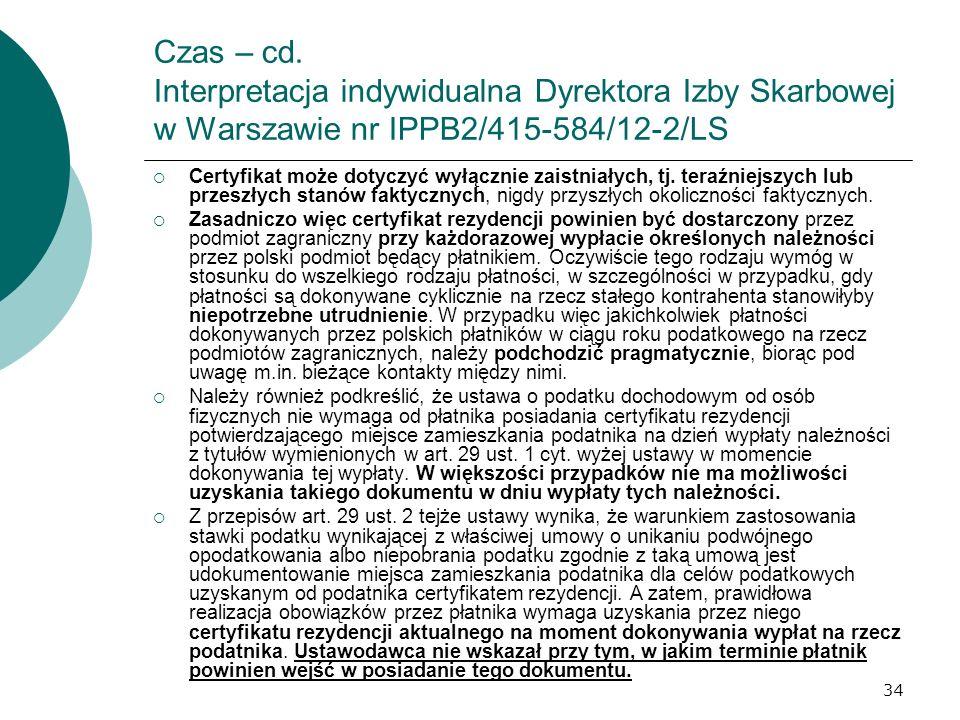 Czas – cd. Interpretacja indywidualna Dyrektora Izby Skarbowej w Warszawie nr IPPB2/415-584/12-2/LS