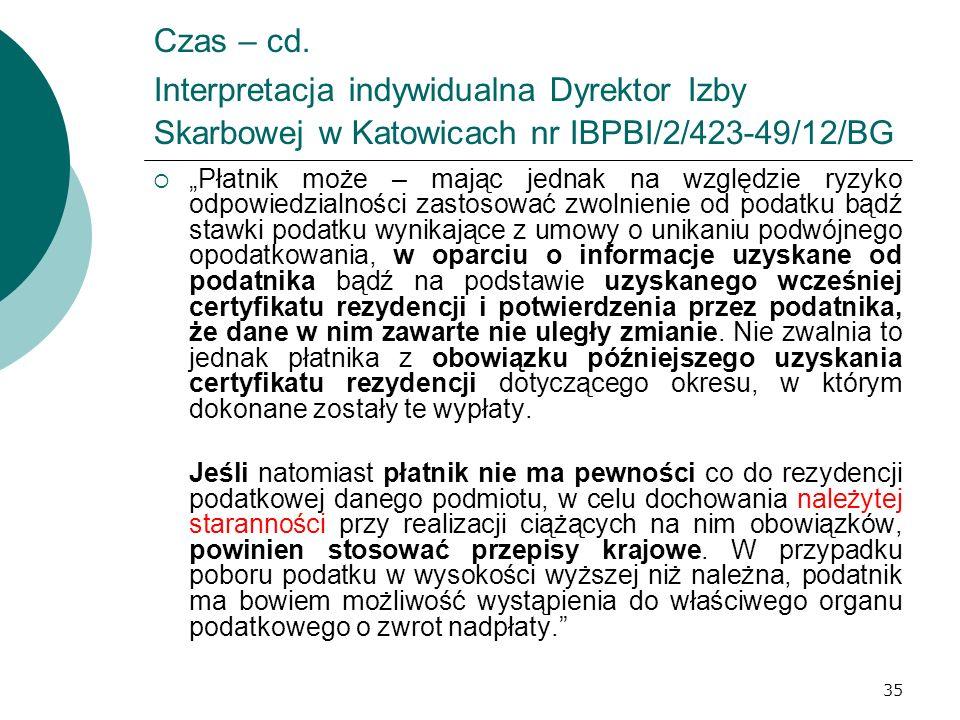 Czas – cd. Interpretacja indywidualna Dyrektor Izby Skarbowej w Katowicach nr IBPBI/2/423-49/12/BG