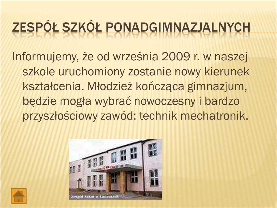 Informujemy, że od września 2009 r