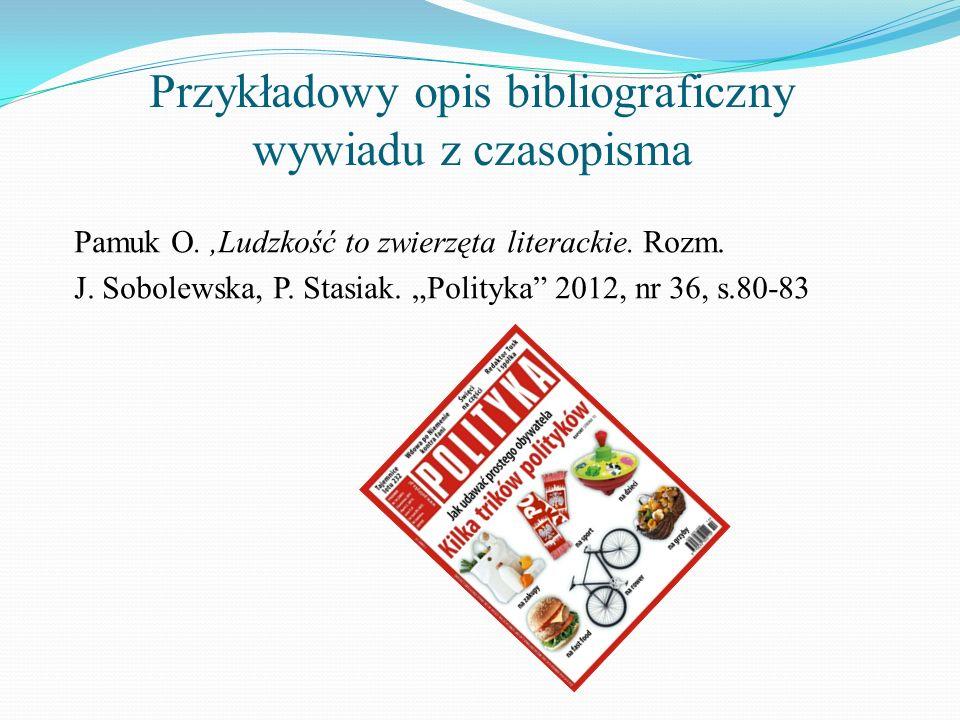 Przykładowy opis bibliograficzny wywiadu z czasopisma