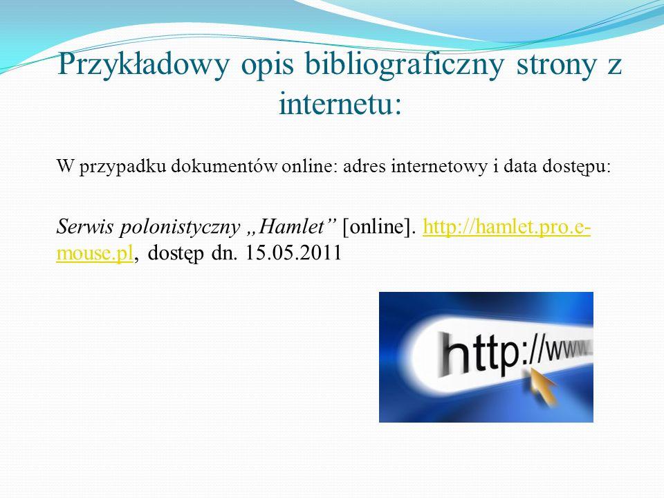 Przykładowy opis bibliograficzny strony z internetu: