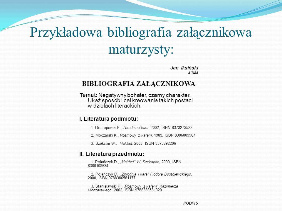 Przykładowa bibliografia załącznikowa maturzysty: