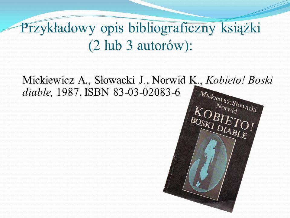 Przykładowy opis bibliograficzny książki (2 lub 3 autorów):