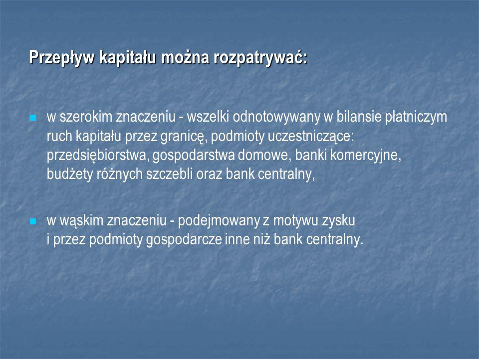 Przepływ kapitału można rozpatrywać:
