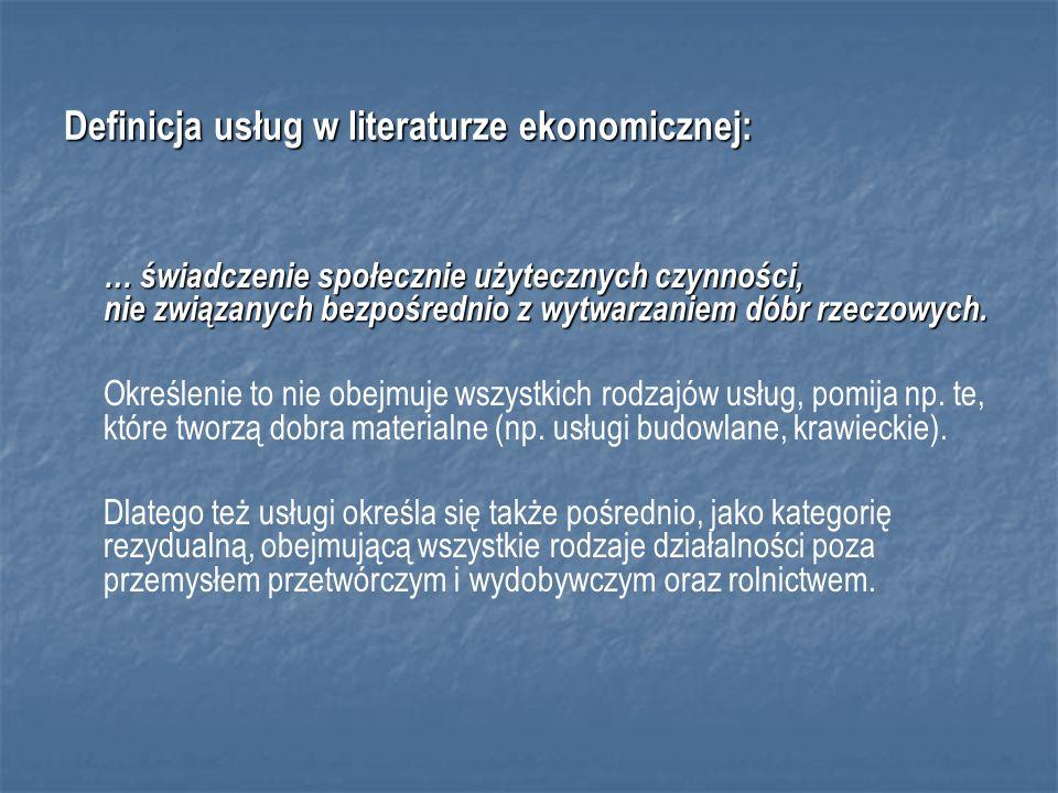 Definicja usług w literaturze ekonomicznej: