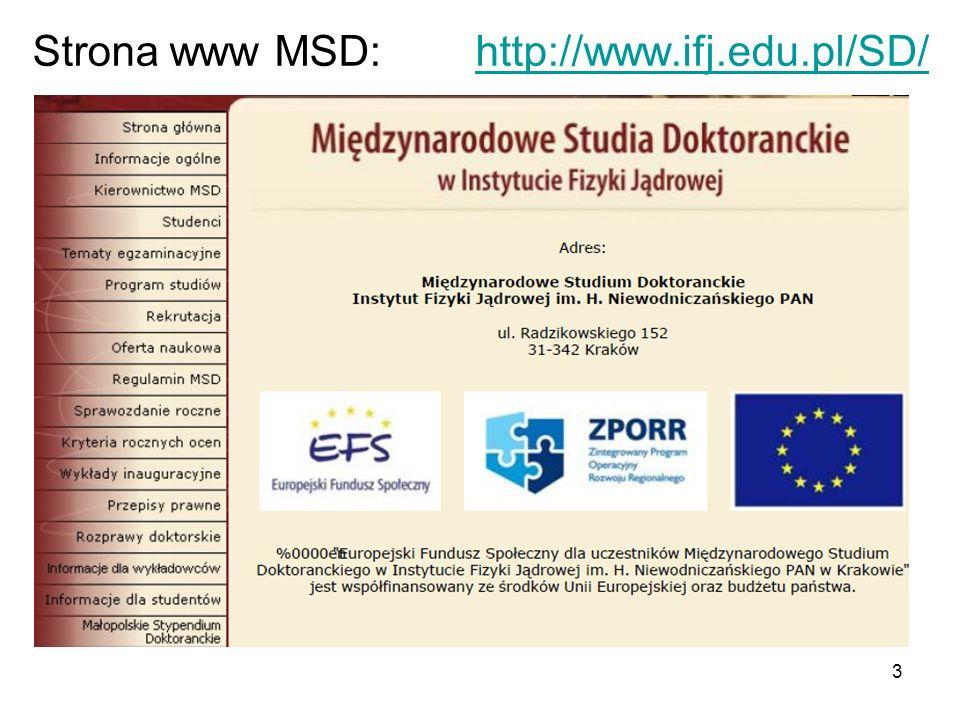 Strona www MSD: http://www.ifj.edu.pl/SD/