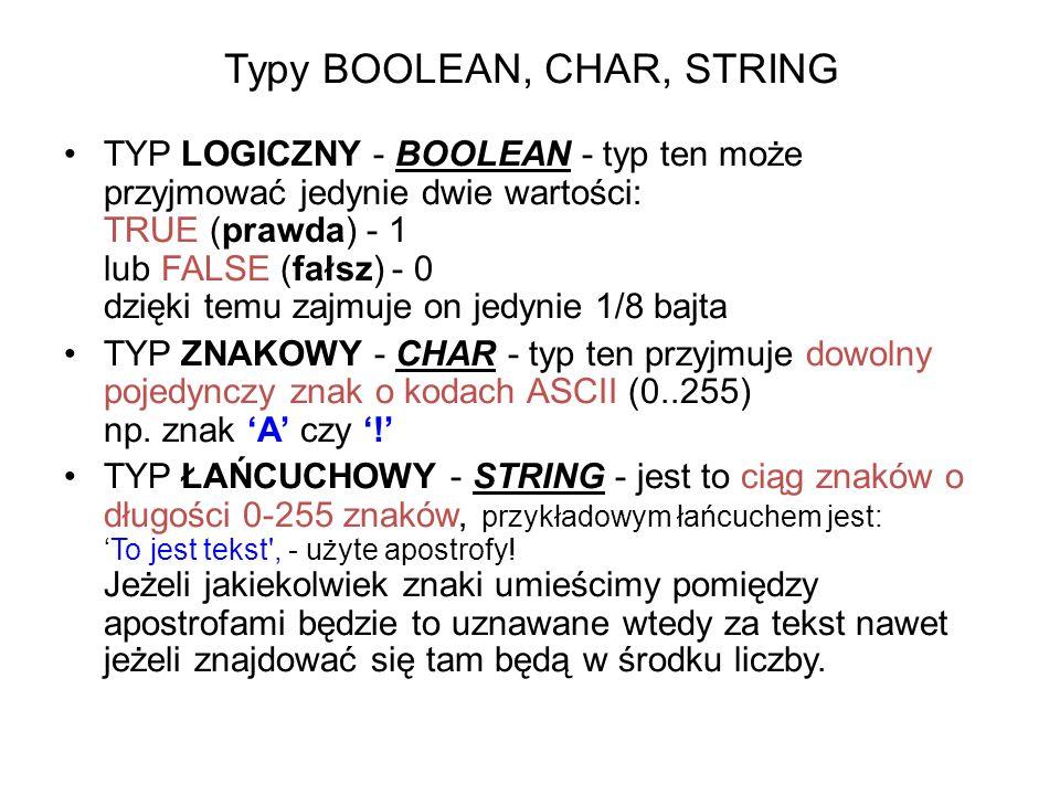 Typy BOOLEAN, CHAR, STRING