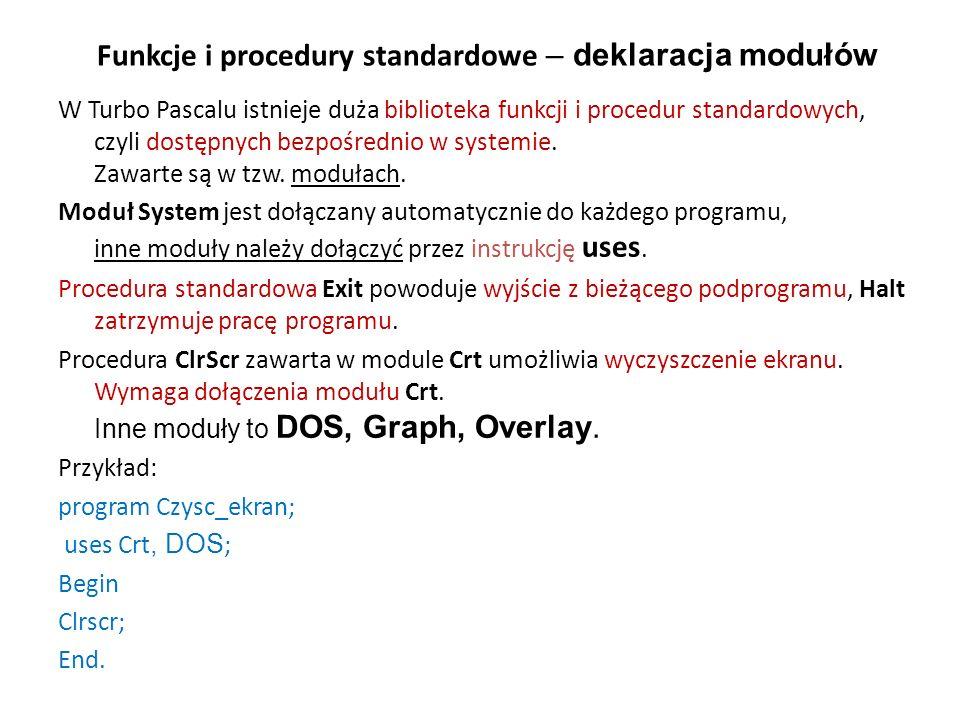 Funkcje i procedury standardowe – deklaracja modułów