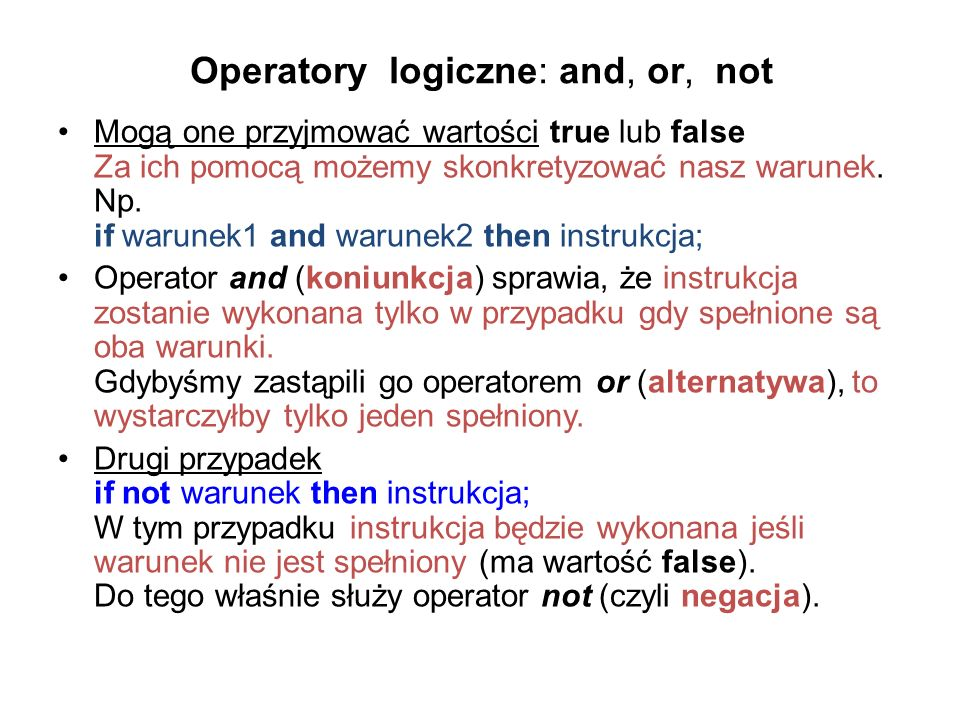 Operatory logiczne: and, or, not