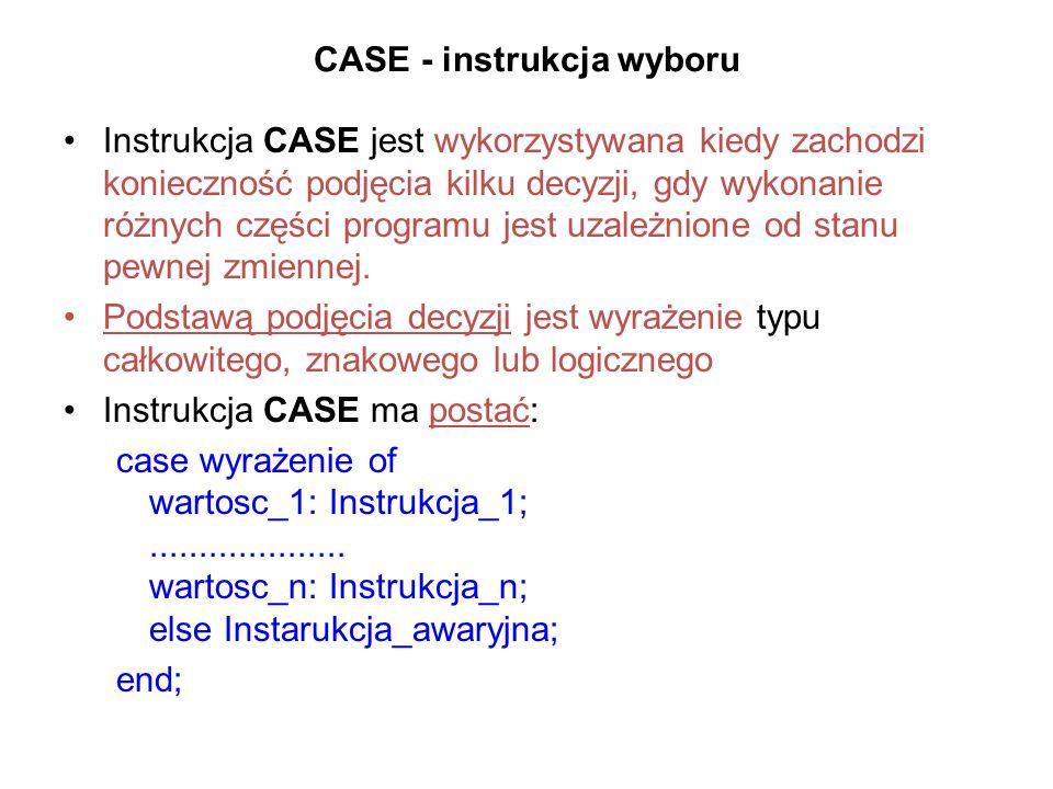 CASE - instrukcja wyboru