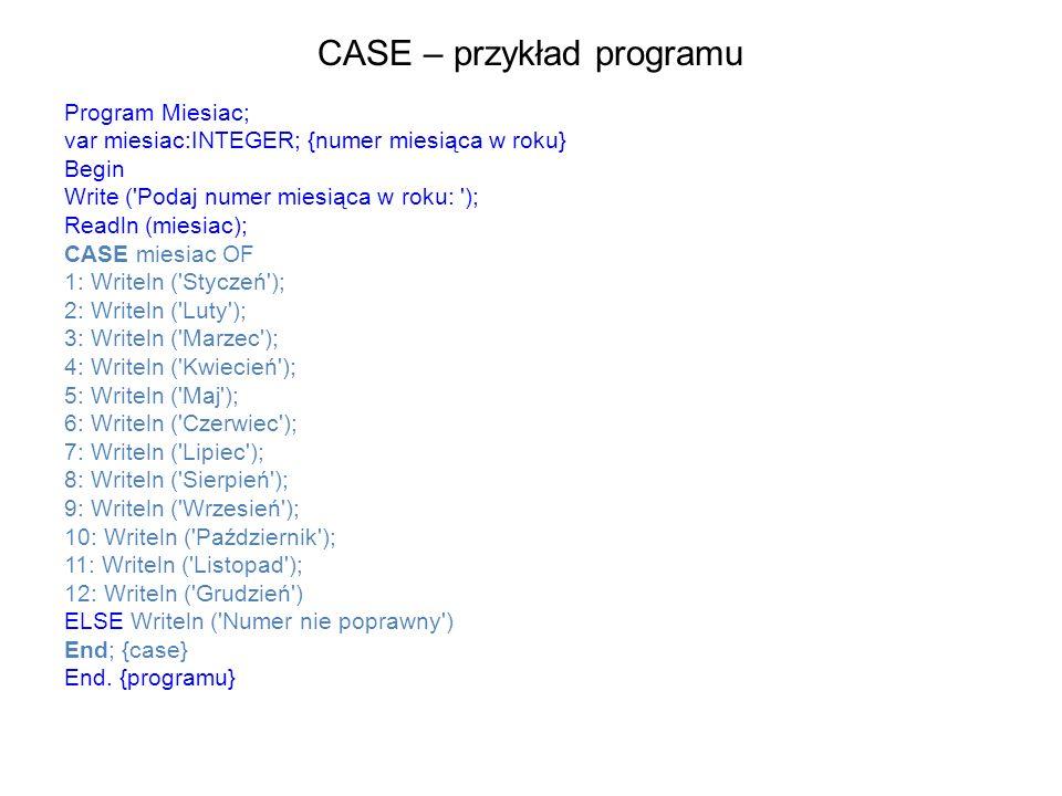 CASE – przykład programu